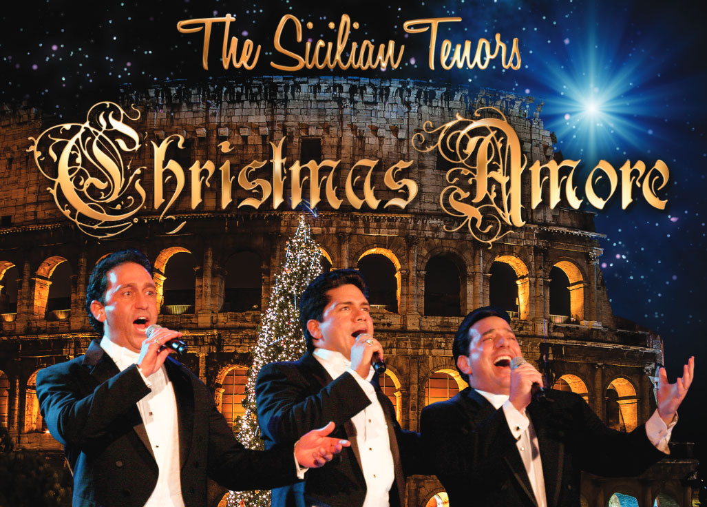 Christmas Amore with The Sicilian Tenors